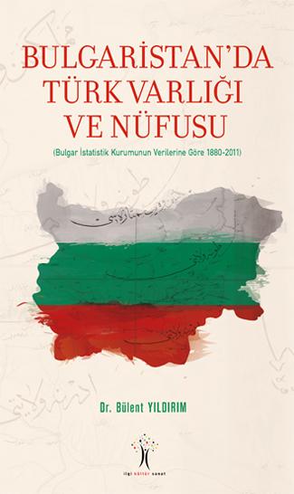 Bulgaristan'da Türk Varlığı ve Nüfusu